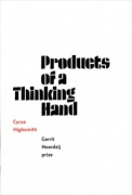 Cyrus Highsmith - Products Of A Thinking Hand