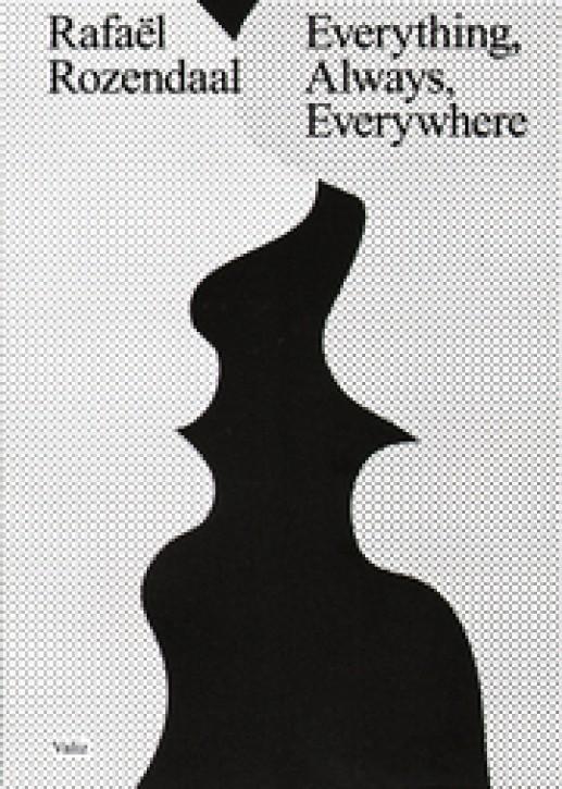 Rafael Rozendaal - Everything Always Everywhere
