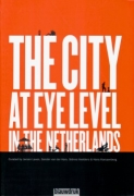 City At Eye Level In The Netherlands