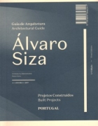 Alvaro Siza Architectural Guide: Built Projects