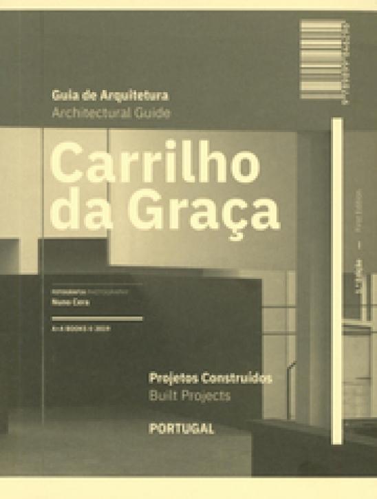 Carrilho da Graca - Architecutre Guide