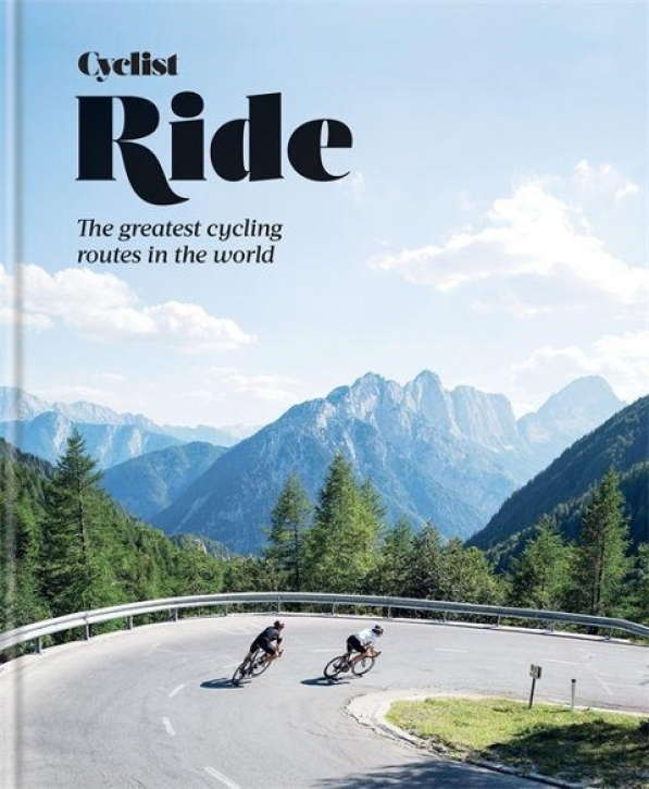 Ride - The greatest cycling routes in the world