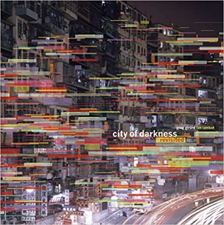 Greg Girard / Ian Lambot - City of Darkness Revisited