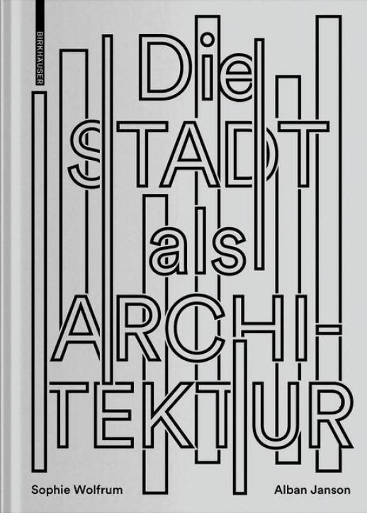 Die Stadt als Architektur
