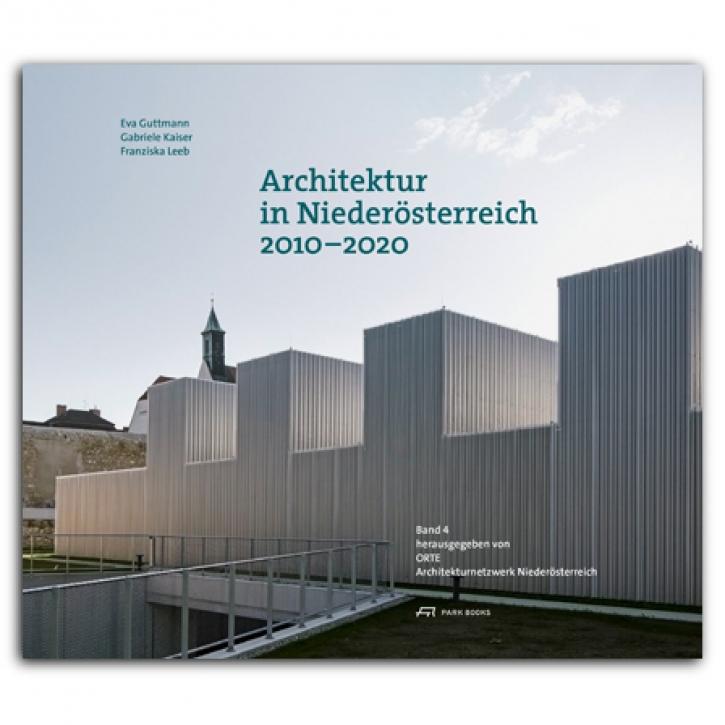 Architektur in Niederösterreich 2010-2020