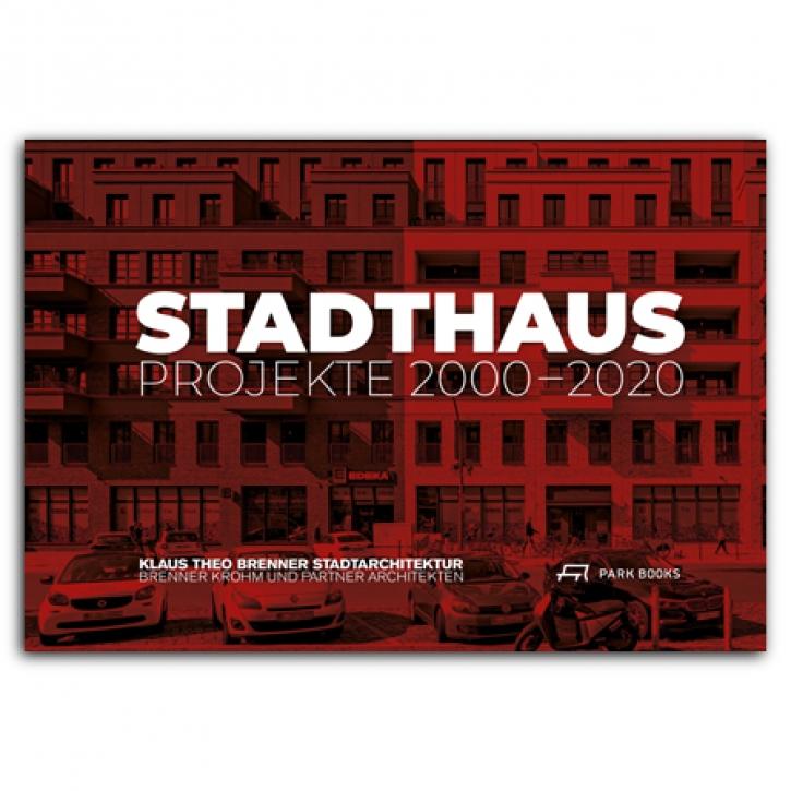 Stadthaus Projekte 2000–2020