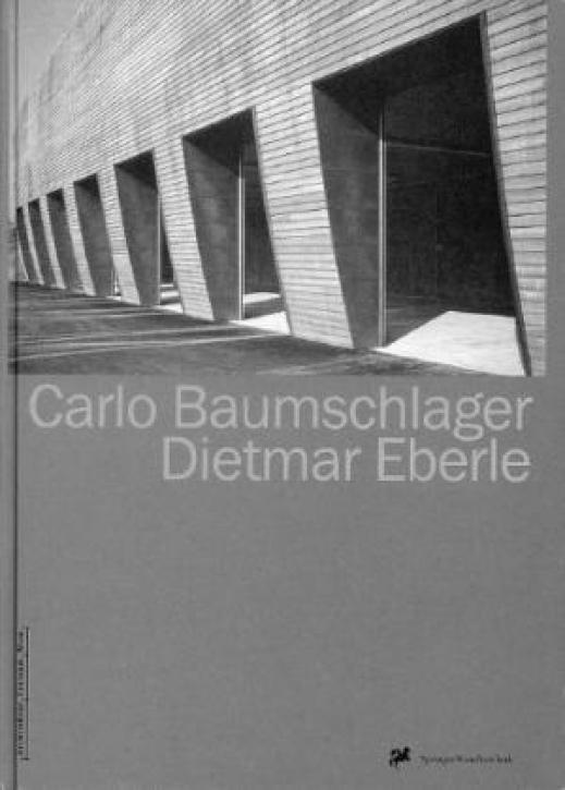 Carlo Baumschlager / Dietmar Eberle