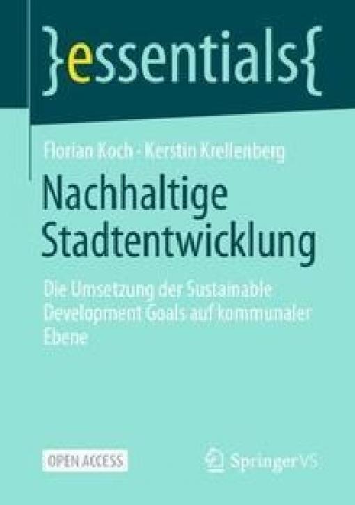 Nachhaltige Stadtentwicklung - Die Umsetzung der Sustainable Development Goals auf kommunaler Ebene
