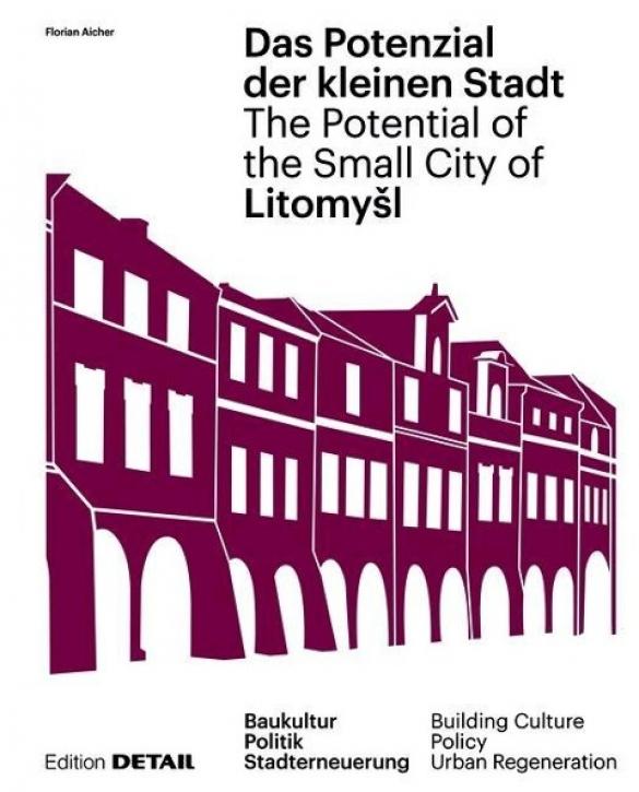 Das Potenzial der kleinen Stadt Litomysl