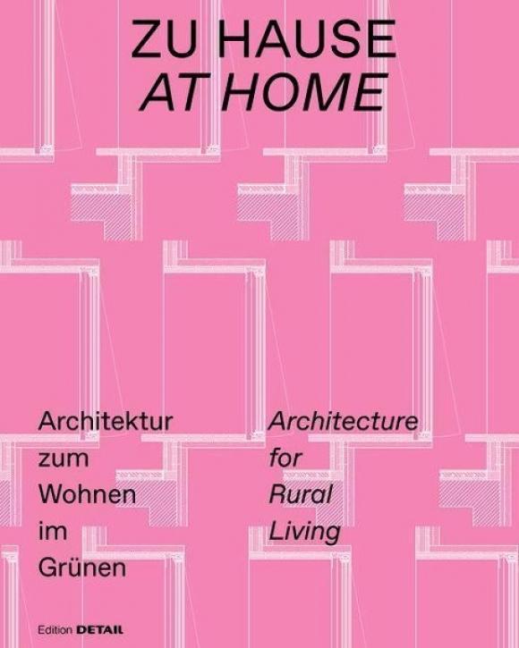 Zu Hause - Architektur zum Wohnen im Grünen
