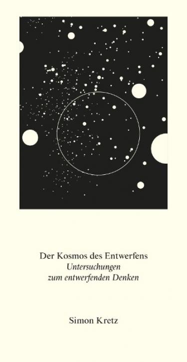 Der Kosmos des Entwerfens