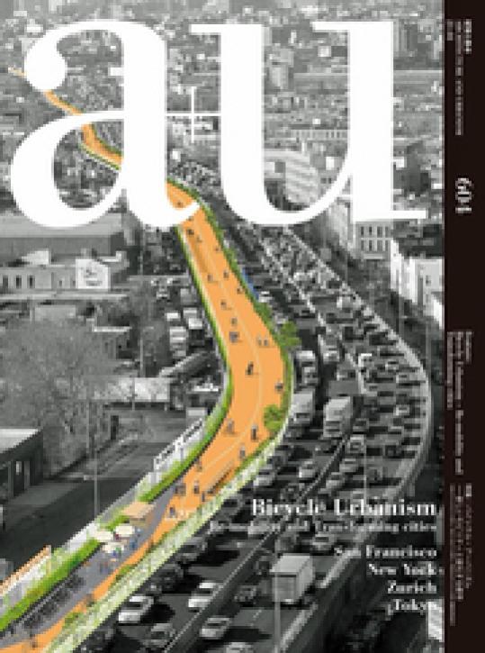 Bicycle Urbanism (A+U 604)