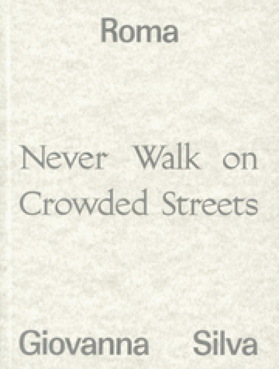 Giovanna Silva - Never Walk on Crowded Streets