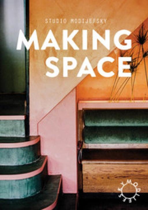 Studio Modijefsky - Making Space