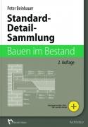 Standard-Detail-Sammlung Bauen im Bestand (2. Auflage)