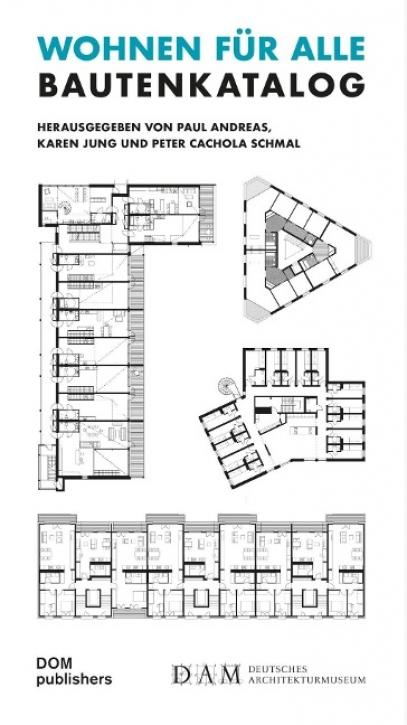 Wohnen für Alle - Bautenkatalog
