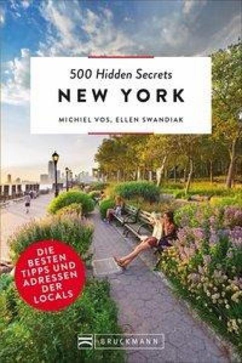 500 Hidden Secrets New York Die besten Tipps und Adressen der Locals