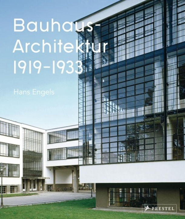 Bauhaus-Architektur 1919-1933
