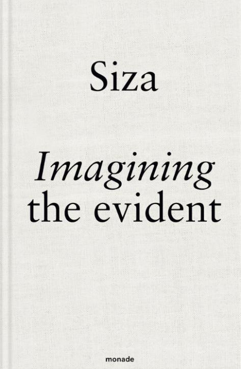 Siza - Imagining the evident