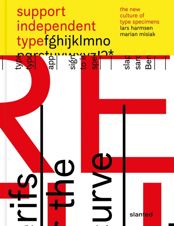Support Independent Type - The New Culture of Type Specimens