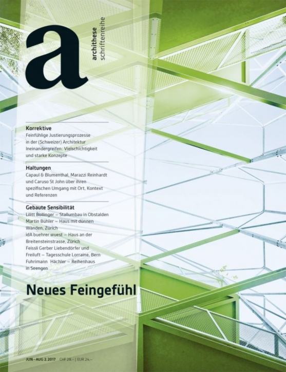 Neues Feingefühl (Archithese 2.2017)