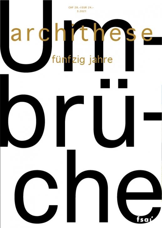 Umbrüche (Archithese 3.2021)