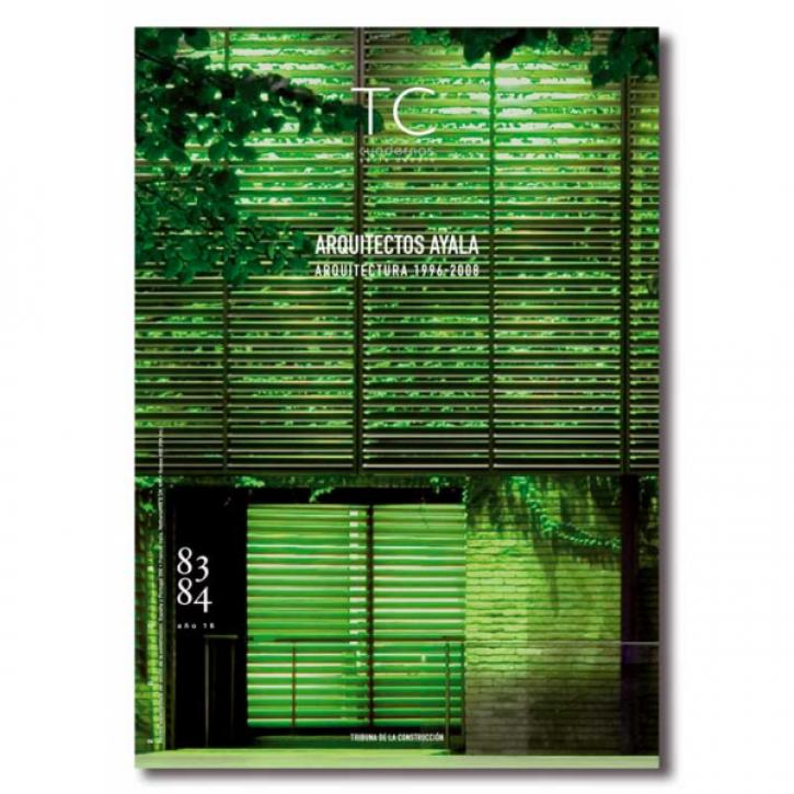 Arquitectos Ayala -  Arquitectura 1996-2008 (TC 83/84)
