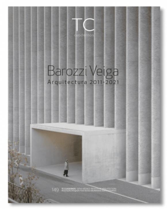 Barozzi Veiga - Architecture 2011-2021 (TC 149)