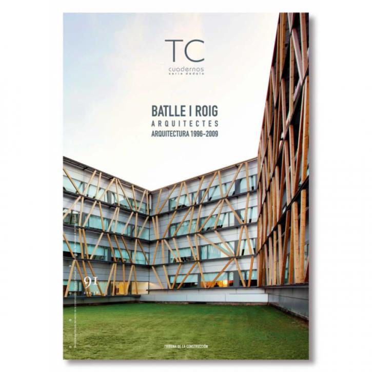 Batlle i Roig Arquitectes. Arquitectura 1996-2009 (TC 91)