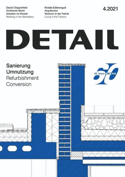 Sanierung und Umnutzung  (DETAIL 4.2021)