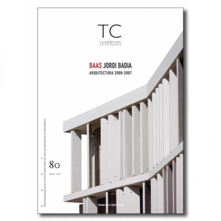 BAAS Jordi Badia - Architecture 2000-2007 (TC 80)