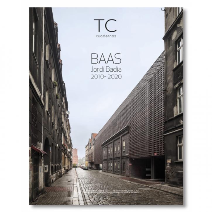 BAAS / Jordi Badía  Architecture 2010- 2020  (TC 144)