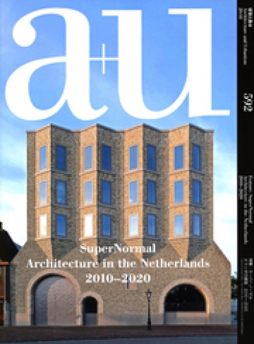 Supernormal - Architecture in the Netherlands 2010-2020 (A+U 592)