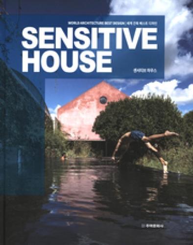 Sensitive House