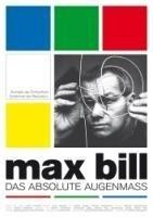 Max Bill - Das absolute Augenmaß (DVD)