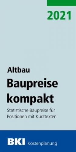 BKI Baupreise kompakt 2021 - Neubau+Altbau