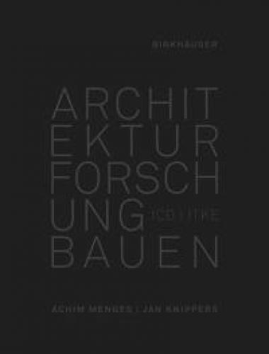 Architektur Forschung Bauen ICD/ITKE 2010-2020