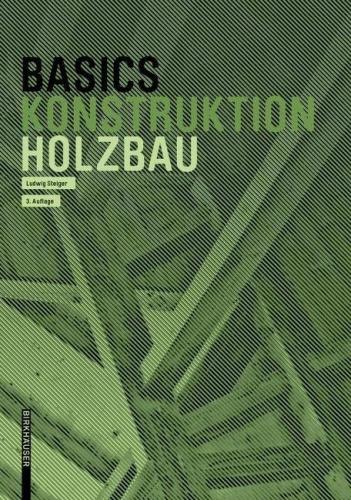 Basics Konstruktion - Holzbau