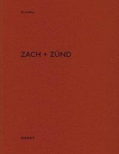 Zach + Zünd (De Aedibus 87)