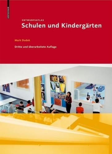 Entwurfsatlas Schulen und Kindergärten (3. Auflage)