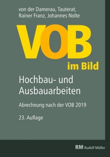 VOB im Bild - Hochbau- und Ausbauarbeiten (VOB 2019)