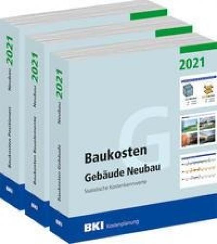 BKI Baukosten Gebäude, Positionen und Bauelemente Neubau 2021 - Teil 1-3