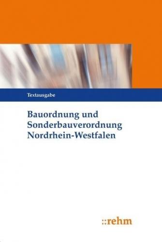 Bauordnung und Sonderbauverordnung Nordrhein-Westfalen