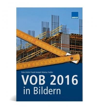 VOB 2016 in Bildern: Sicher abrechnen nach VOB 2016