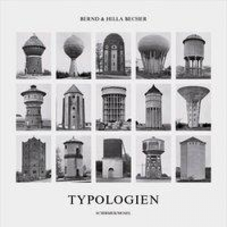 Bernd Becher / Hilla Becher - Typologien industrieller Bauten