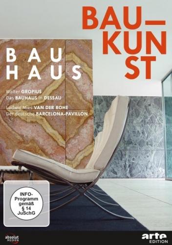 Bauhaus Baukunst: Das Bauhaus in Dessau / Der deutsche Barcelona-Pavillon (DVD)
