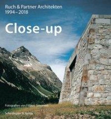 Close-up - Ruch & Partner Architekten 1996-2018