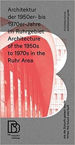 Architektur der 1950er- bis 1970er- Jahre im Ruhrgebiet