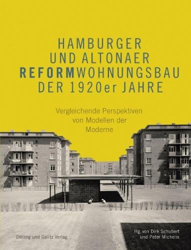 Hamburger und Altonaer Reformwohnungsbau der 1920er Jahre