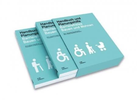 Barrierefreies Bauen und Wohnen - Handbuch und Planungshilfe (DIN 18040)